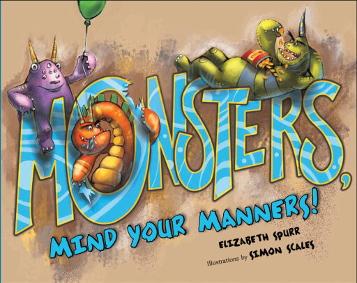 Mind Your Manners >> Monsters Mind Your Manners Albert Whitman Company