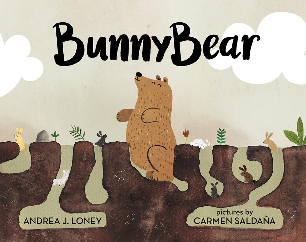 """""""Bunnybear"""" written by Andrea Loney, illustrated by Carmen Saldaña"""