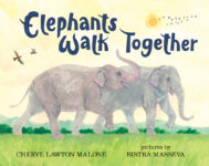 9780807519608_Elephants Walk Together